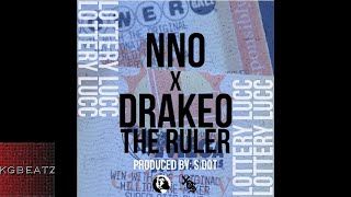 Nno ft. DrakeO The Ruler - Lottery Lucc [Prod. By S. Dot] [New 2018]