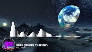 Flo Rida – GDFR (Noodles Remix)