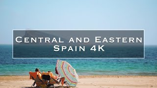 The Highlights of Central and Eastern Spain 4K