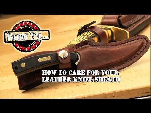 Video How to Care For Your Leather Knife Sheath