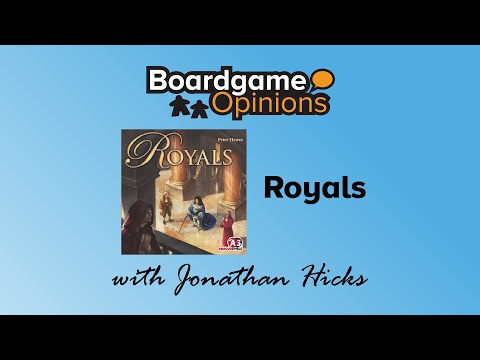 Boardgame Opinions: Royals