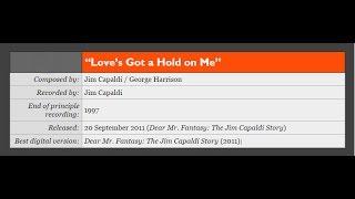 Love's Got A Hold On Me  Jim Capaldi & George Harrison