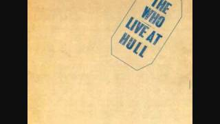 The Who - Shakin' All Over/Spoonful [Live at Hull 1970]