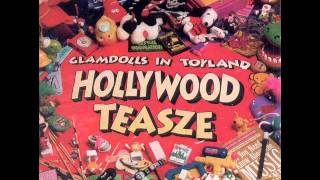 Hollywood Teasze - Glamdolls In Toyland (Full Album)