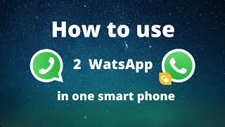 How To Create Dual App on Your Android Phone/How TO INSTALL 2 WhatsApp in 1 ANDROID