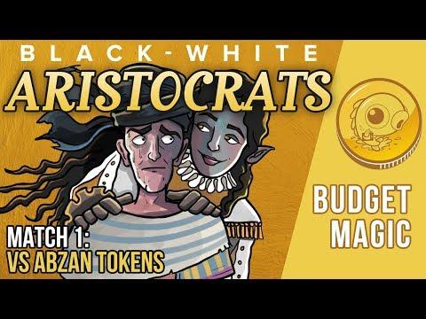 Budget Magic: WB Aristocrats vs. Abzan Tokens (Match 1)