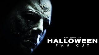 ROB ZOMBIE'S HALLOWEEN 2007 FAN CUT REMASTERED