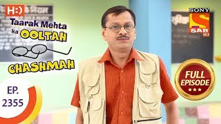 Taarak Mehta Ka Ooltah Chashmah - Ep 2355 - Full Episode - 8th December, 2017