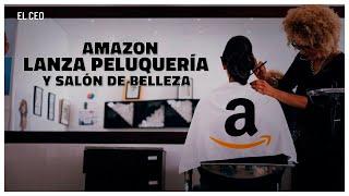 Amazon lanza peluquería y salón de belleza
