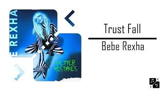 Trust Fall - Bebe Rexha (Tradução)