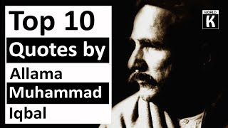 Top 10 Wisdom Quotes OF Allama Muhammad Iqbal || The Poet Philosopher and Politician