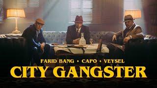 FARID BANG x CAPO x VEYSEL - CITY GANGSTER [official Video]