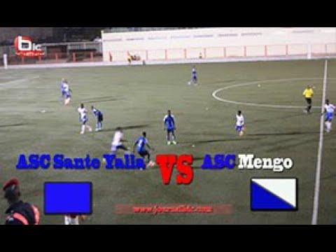 ASC Sante Yalla bat ASC Mengo et se qualifie en demi finale