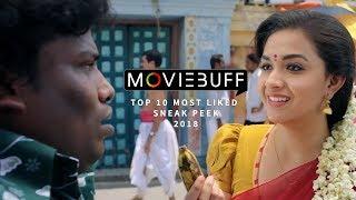 Moviebuff   Top 10 Most Liked Sneak Peek Videos of 2018