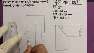45degree Pipe Cutting Layout Tutorial By DHEO LOBATON (shortcut strategy)