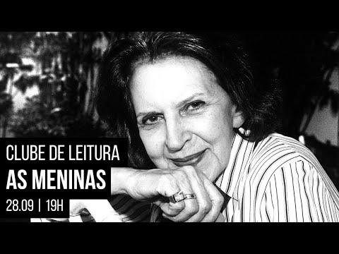 Clube de Leitura: As meninas, de Lygia Fagundes Telles com Altair Martins