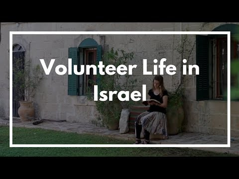 Volunteer Life in Israel
