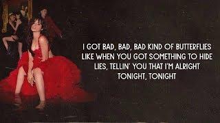 Camila Cabello - Bad Kind of Butterflies (Lyrics)