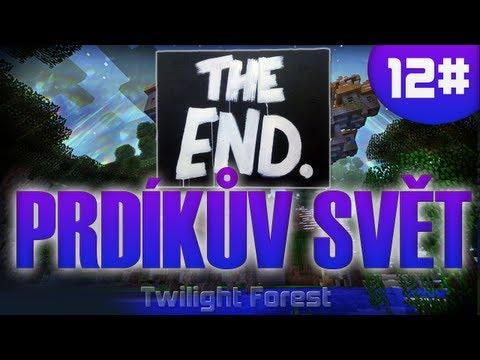 [Vyžírka & Megii plays] Prdíkův SVĚT #12 (Minecraft-Twilight Forest) POSLEDNÍ DÍL