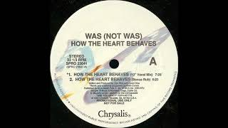 "Was (Not Was) ‎– How The Heart Behaves (12"" Vocal Mix)1990"