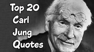 Top 20 Carl Jung Quotes (Author Of Memories, Dreams, Reflections)
