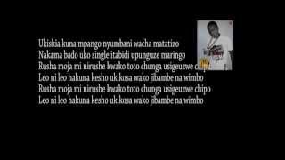 Alpha Msanii feat Ala C-Hakuna Kesho (Lyric Video)