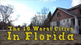 The 10 Worst Cities in Florida Explained