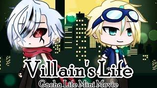 Villain's Life      Gacha Life      Original Mini-Movie