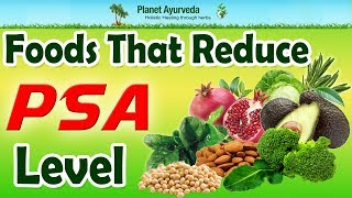 Foods That Reduce PSA Level