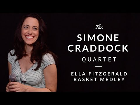 Simone Craddock Quartet - Ella Fitzgerald Medley