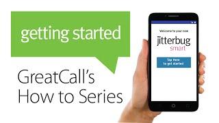 How to Setup Your Jitterbug Smart Smartphone
