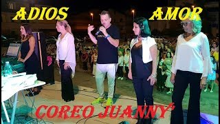 ADIOS AMOR Coreo JUANNY' ( Tiburon Deutsch )EASY SOCIAL EXSTREM - SEGUE VIDEO DI SPALLE
