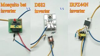 WHICH ONE IS BETTER MINI INVERTER !!!!  D882 (OR) IRFZ44N MOSFET(OR)MOSQUITO BAT???
