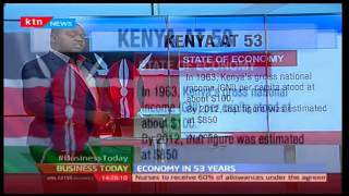 Business Today 12th December 2016 - Kenyan Economy, 53 years later