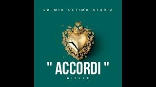 LA MIA ULTIMA STORIA _ Aiello  ( Accordi ) !!!
