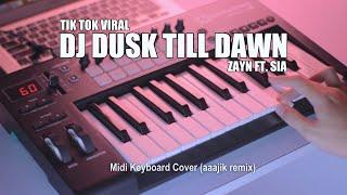 DJ Dusk Till Dawn Tik Tok Remix Terbaru 2020 (aaajik remix)