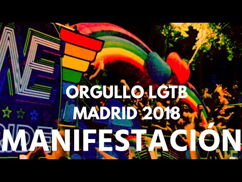 Manifestación Orgullo Gay LGTB 2018 - Madrid Gay Pride