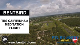 TBS Caipirinha 2 Meditation FPV Wing Flight