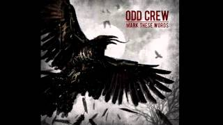 Odd Crew   My Enemy (audio)