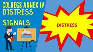 IRPCS Masterclass - Colregs - Annex 4 - Distress Signals