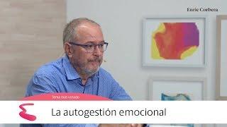 Enric Más Cerca: La Autogestión Emocional   Enric Corbera