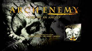 ARCH ENEMY - Bury Me An Angel (ALBUM TRACK)
