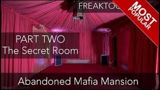 Urban Exploration: PART 2 -  Abandoned $15,000,000 Mafia Mansion