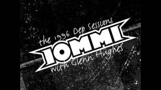 Iommi and Glenn Hughes - It Falls Through Me - Dep Sessions 96