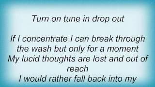 Threshold - Turn On Tune In Lyrics