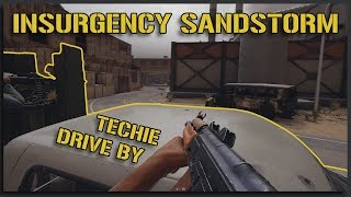 Riding Dirty with the Technical Drive-bys! - Insurgency Sandstorm Gameplay [Beta 1]