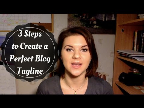 How to Create a Perfect Blog Tagline to Brand Yourself Online