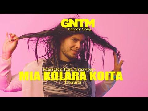 GNTM Parody Song - Loquita | ΜΙΑ ΚΩLΑRΑ ΚΟΙΤΑ | Mariglen feat. Crazypap