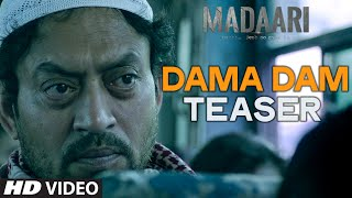 DAMA DAM Video Song (Teaser) | Madaari | Irrfan Khan, Jimmy Shergill | T-Series