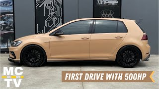 500HP VW GOLF R *Stage 3+* First Drive! [Episode 2] 'No Fraud'
